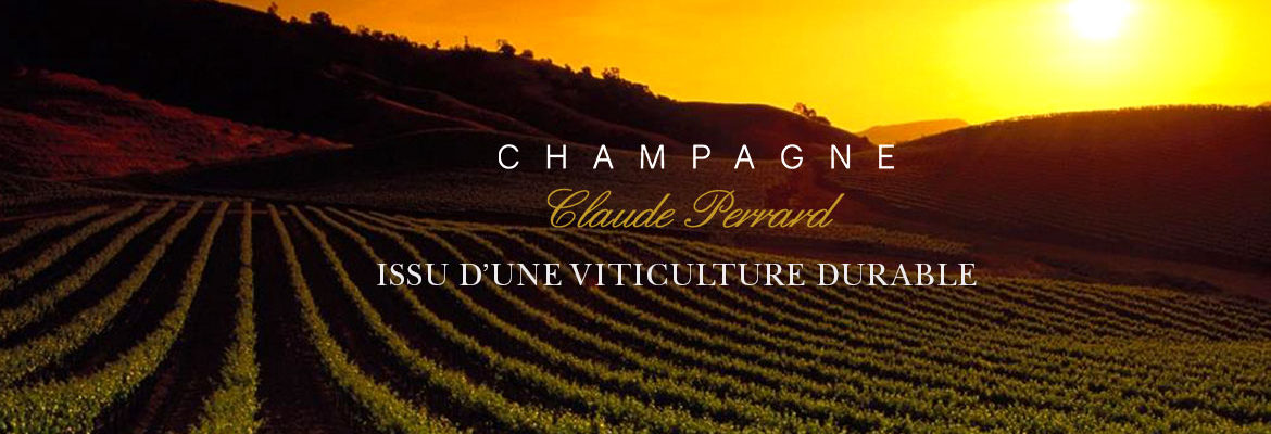 Champagne Claude Perrard Viticulture durable